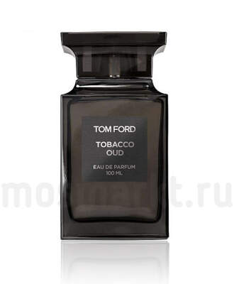 Tom Ford Tobacco Oud (тестер)